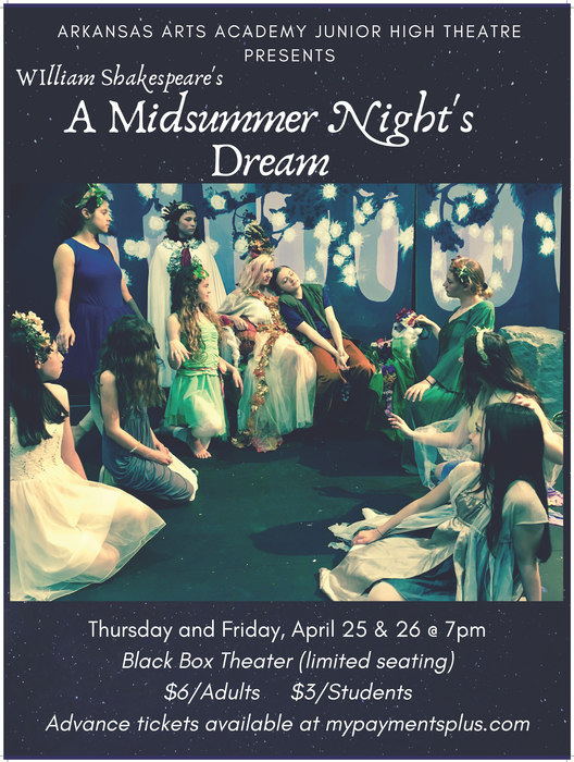 A Midsummer Nights Dream, April 25 & 26